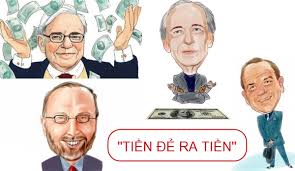 Ngón nghề của 4 huyền thoại đầu tư khiến 'tiền đẻ ra tiền'