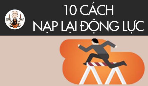 10 Cách nạp lại động lực