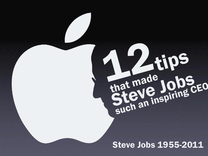 """Những bài học lãnh đạo """"ít người biết"""" từ Steve Jobs"""