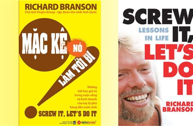 """SÁch truyền cảm hứng """"Mặc kệ nó, làm tới đi"""" của Richard Branson"""