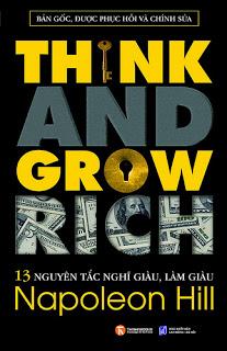 """13 Nguyên tắc vàng về """"Nghĩ giàu và làm giàu"""""""