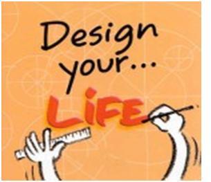 Hãy tự thiết kế cuộc sống của bạn