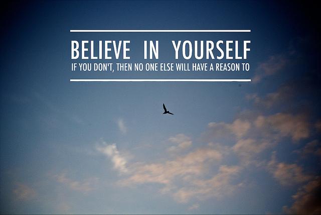 Lý do để tin tưởng bản thân