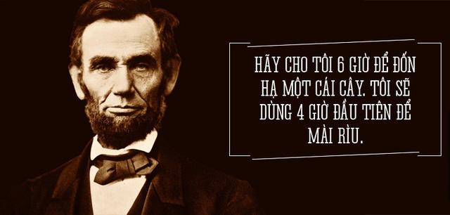 """Không ai dạy bạn """"thành công chỉ đến với người không bỏ cuộc"""" hay hơn Abraham Lincoln"""