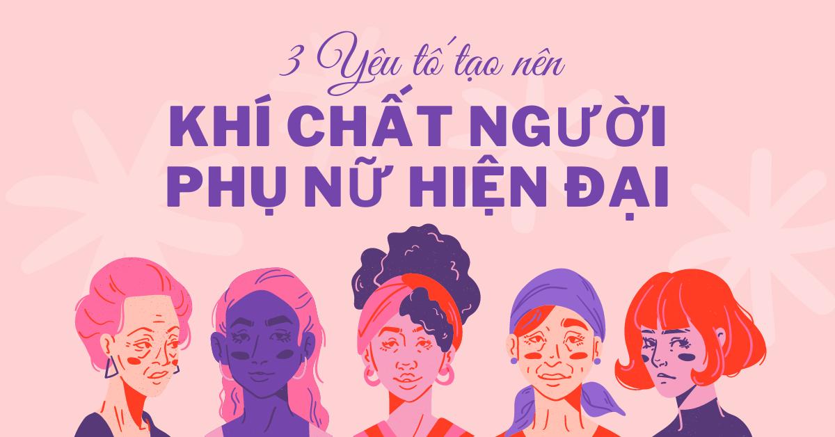 3 yếu tố tạo nên Khí Chất Người Phụ Nữ Hiện Đại